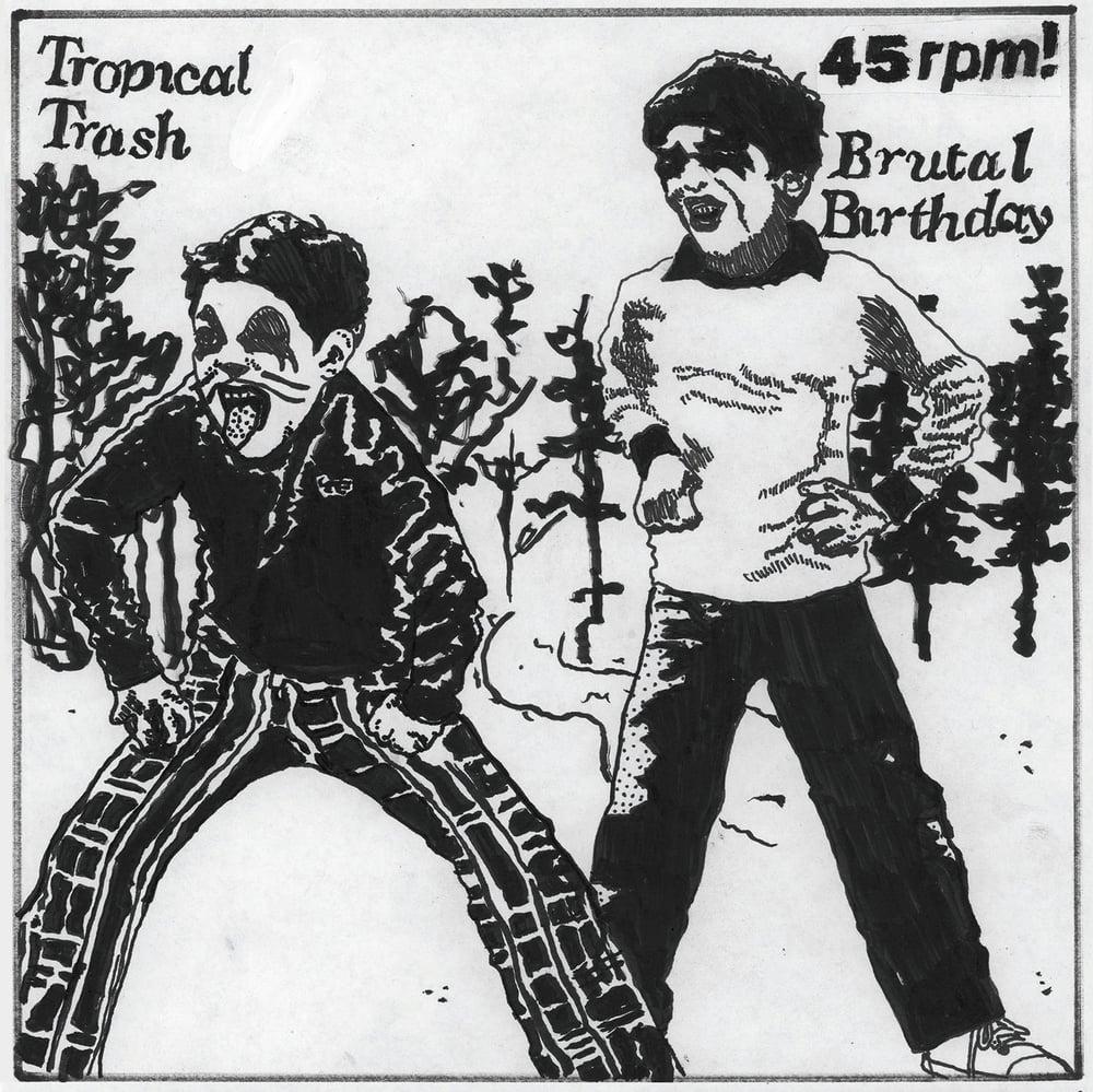 """Image of Tropical Trash / Brutal Birthday split 7"""" (MDR22)"""