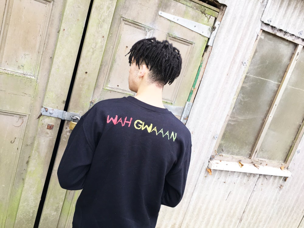 Image of 'Wah Gwaaan' Sweatshirt BLACK