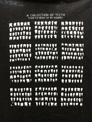 "Image of ""A Collection of Teeth from the Heads of My Enemies"" T-Shirts"