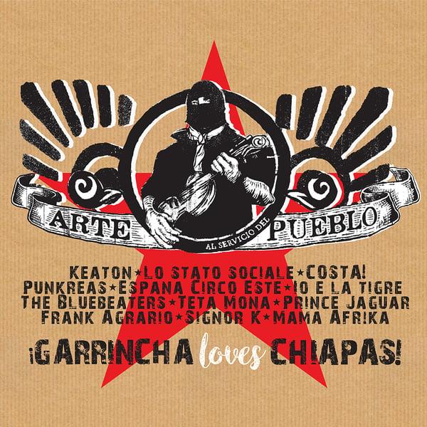 Image of GARRINCHA LOVES CHIAPAS : arte al servicio del pueblo