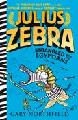 Image of Julius Zebra: Entangled With The Egyptians - Signed and sketched