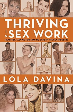 Image of Coming Out Like a Porn Star and Thriving in Sex Work (2 book set)