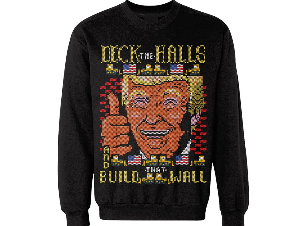 Trump Christmas Sweater.Deck The Halls And Build That Wall Trump Ugly Christmas Sweater