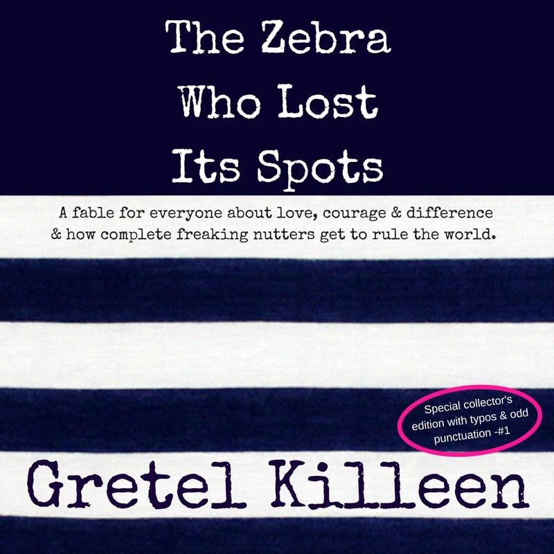Image of Gretel Killeen: The Zebra Who Lost Its Spots