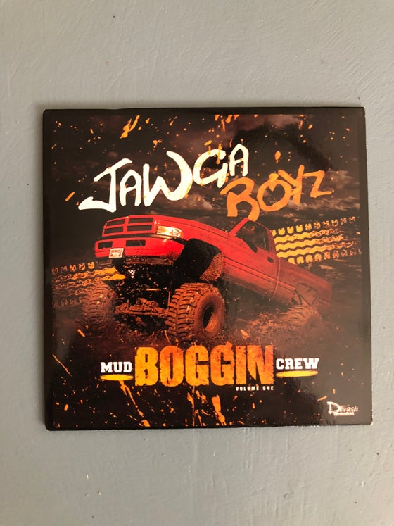 Image of Jawga Boyz Mud Bog Crew Vol. 1