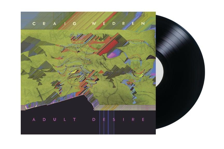 Craig Wedren - Adult Desire (LP)