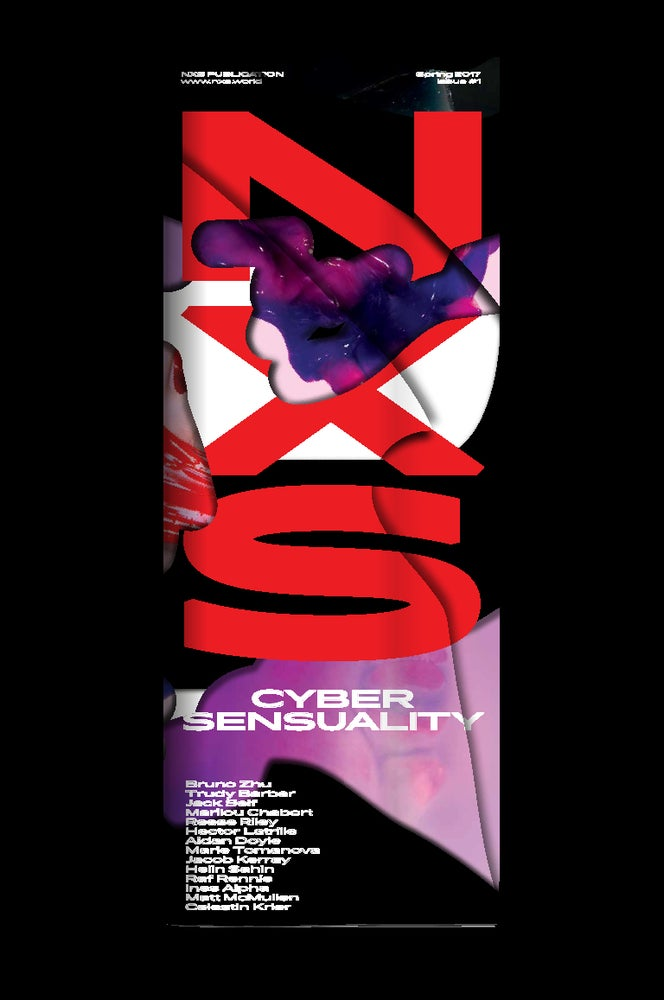 Image of NXS Issue #1: Cyber Sensuality