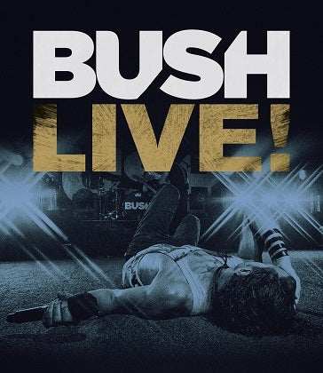 Image of BUSH - Live ! - Édition Blu-Ray