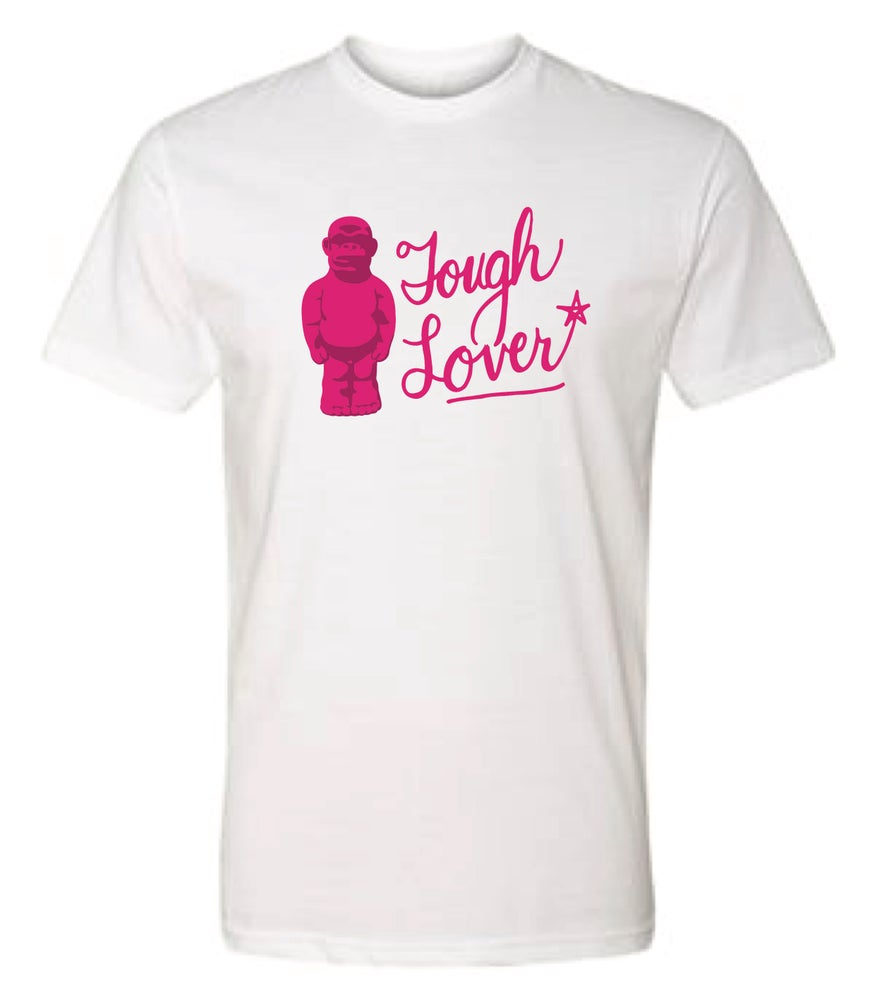 Image of Tough Lover T-Shirt (Black or White)