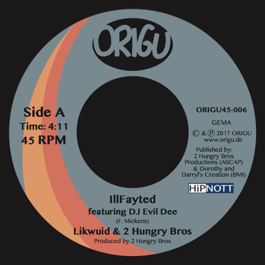 "Image of 7"" Likwuid & 2 Hungry Bros feat. DJ Evil Dee - IllFayted B/W Hold That (ORIGU45-006)"