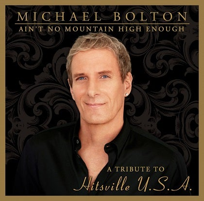 Image of MICHAEL BOLTON - Ain't No Mountain High Enough - CD Cristal