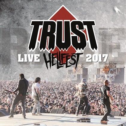 Image of TRUST - Hellfest 2017 – Au Nom De La Rage Tour - CD + DVD