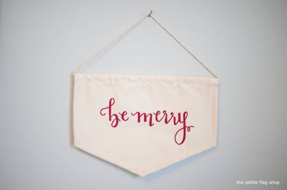 Image of Be Merry Mini Flag (Red or Gold)