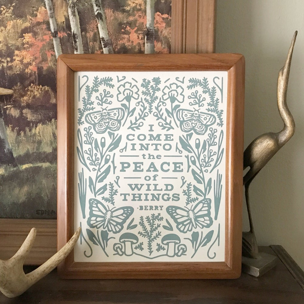 Image of Peace of Wild Things Archival Print