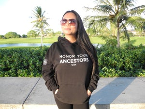 Image of Honor Your Ancestors Hoodie