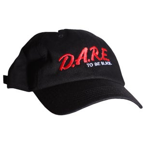 Image of DARE to be Black Dad Hat
