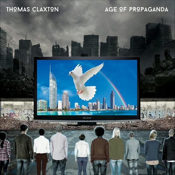 "Image of PRE-ORDER - Thomas Claxton's, ""Age Of Propaganda"""