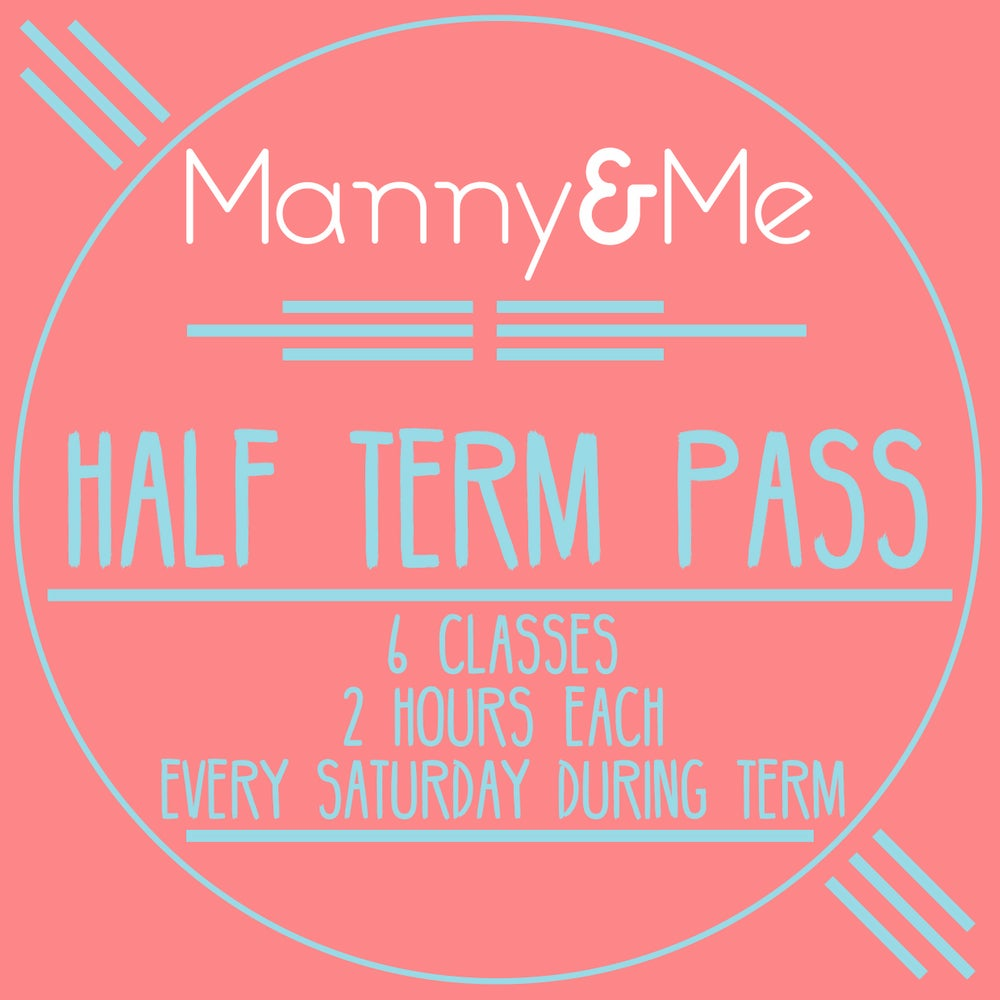 Image of Half Term Class Pass (£36 PER HOUR)