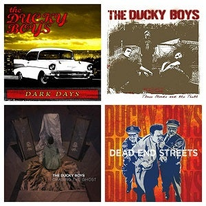 Image of Ducky Boys - CD's Dark Days, Dead End Streets, more