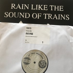"Image of Rain Like The Sound of Trains 12"" Test"