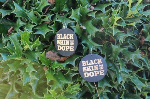 Image of Black Women/ Black Skin = DOPE