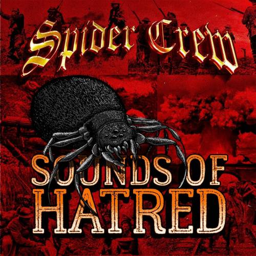 Image of Spider Crew - Sounds Of Hatred CD Digipack
