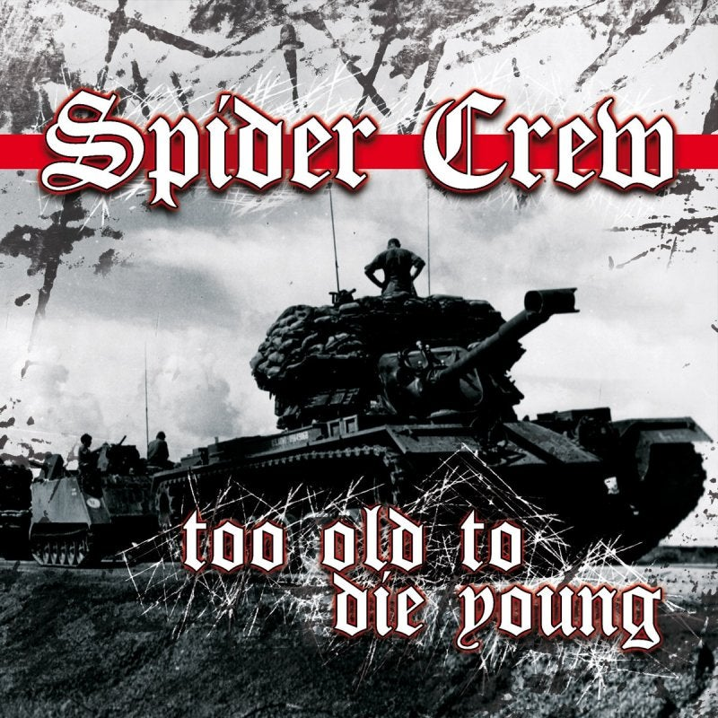 Image of Spider Crew - Too Old To Die Young MCD