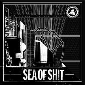 "Image of Sea of Shit / Radiation Blackbody - Split 7"" (UNDESIRABLE-015)"