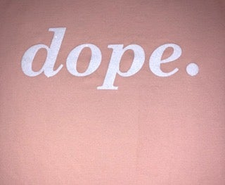 Image of dope.
