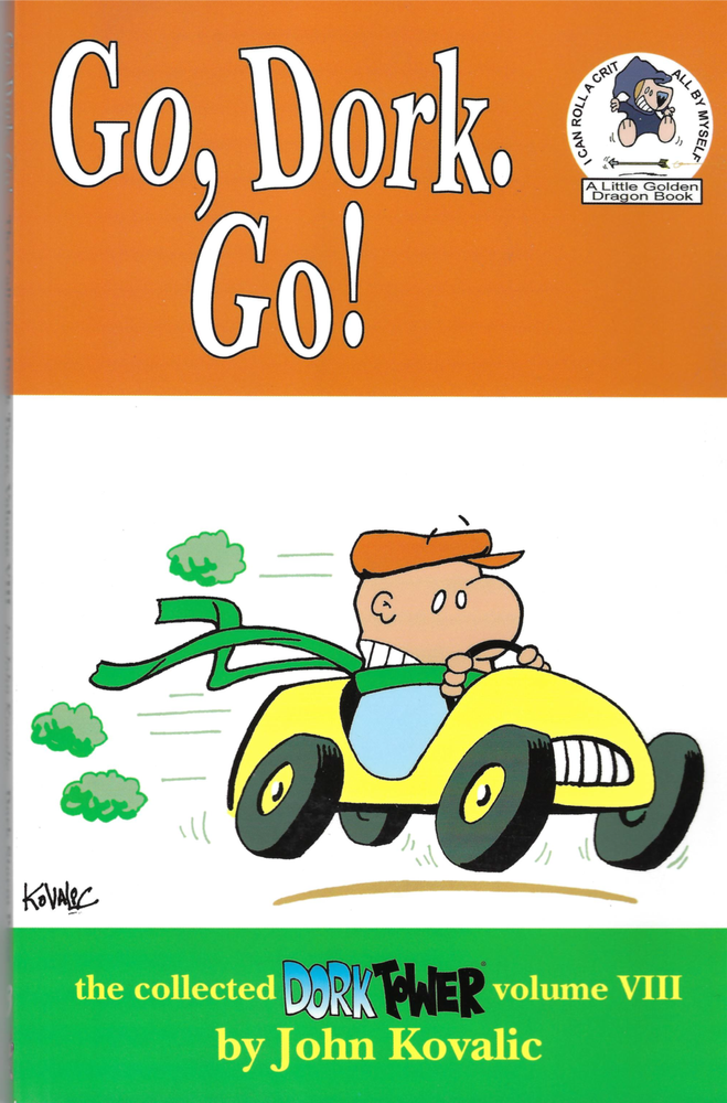 Image of Go, Dork, Go! (Dork Tower vol 8)