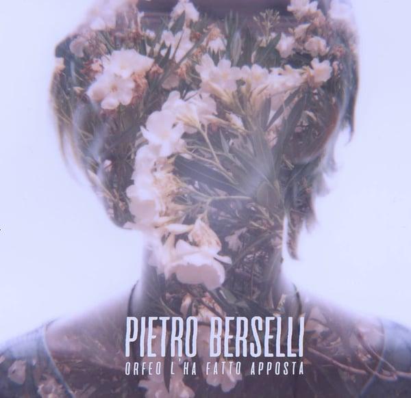 Image of Pietro Berselli – Orfeo l'ha Fatto Apposta