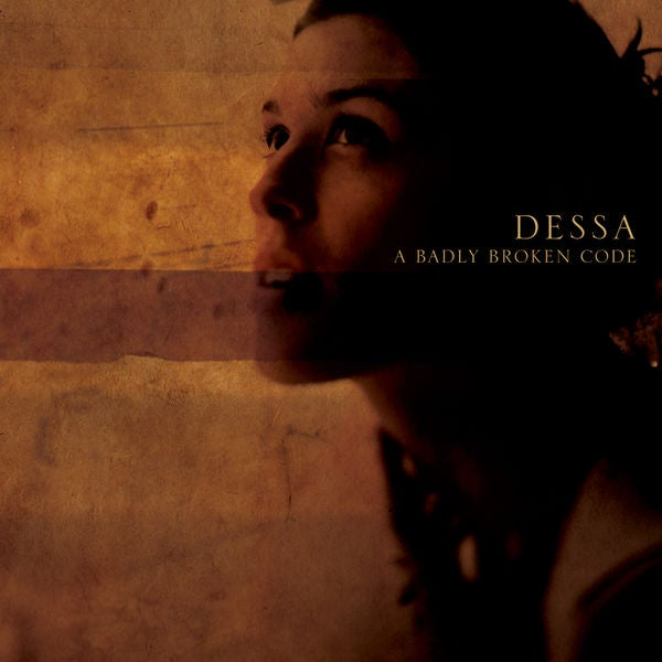 Image of A Badly Broken Code - Dessa