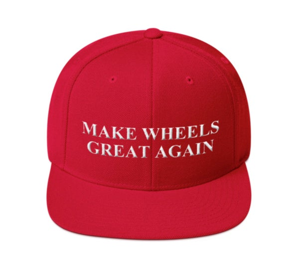 Image of Make Wheels Great Again SnapBack Special Edition