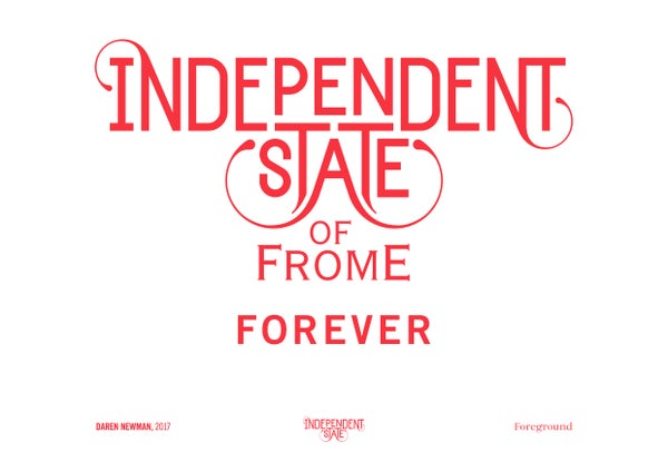 Image of Independent State of Frome Forever Print