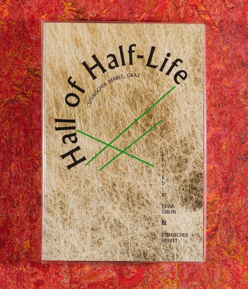 Image of Hall of Half-Life <br /> — Tessa Gibblin & Steirischer Herbst