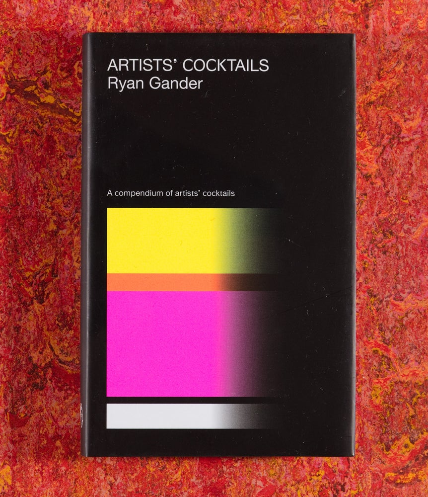 Image of Artists' Cocktails (3rd Edition) <br/> — Ryan Gander