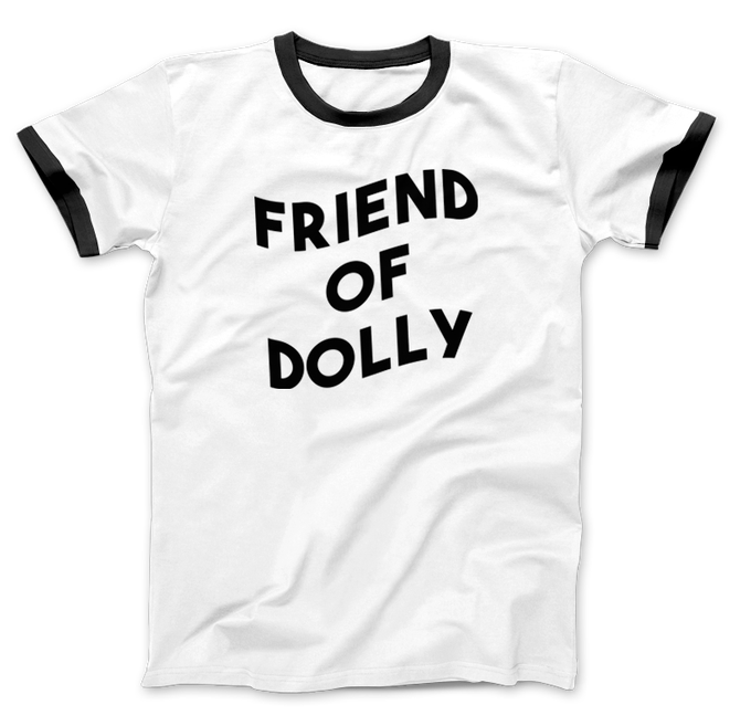 Image of Friend Of Dolly Ringer T-Shirt