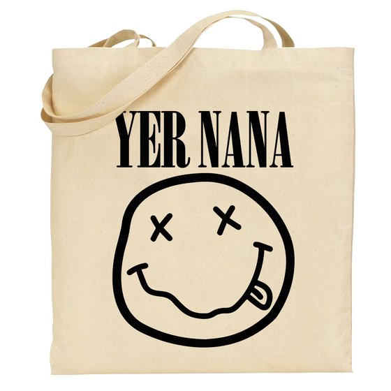 Image of Yer Nana Tote Bag