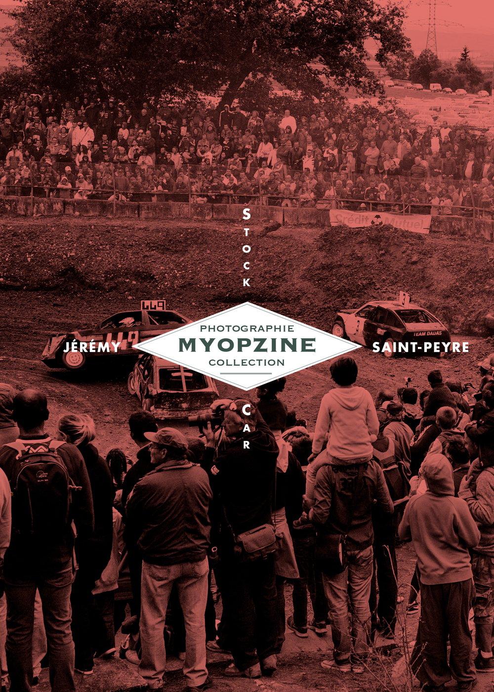 Image of MYOPZINE - Jérémy Saint-Peyre / Stock Car