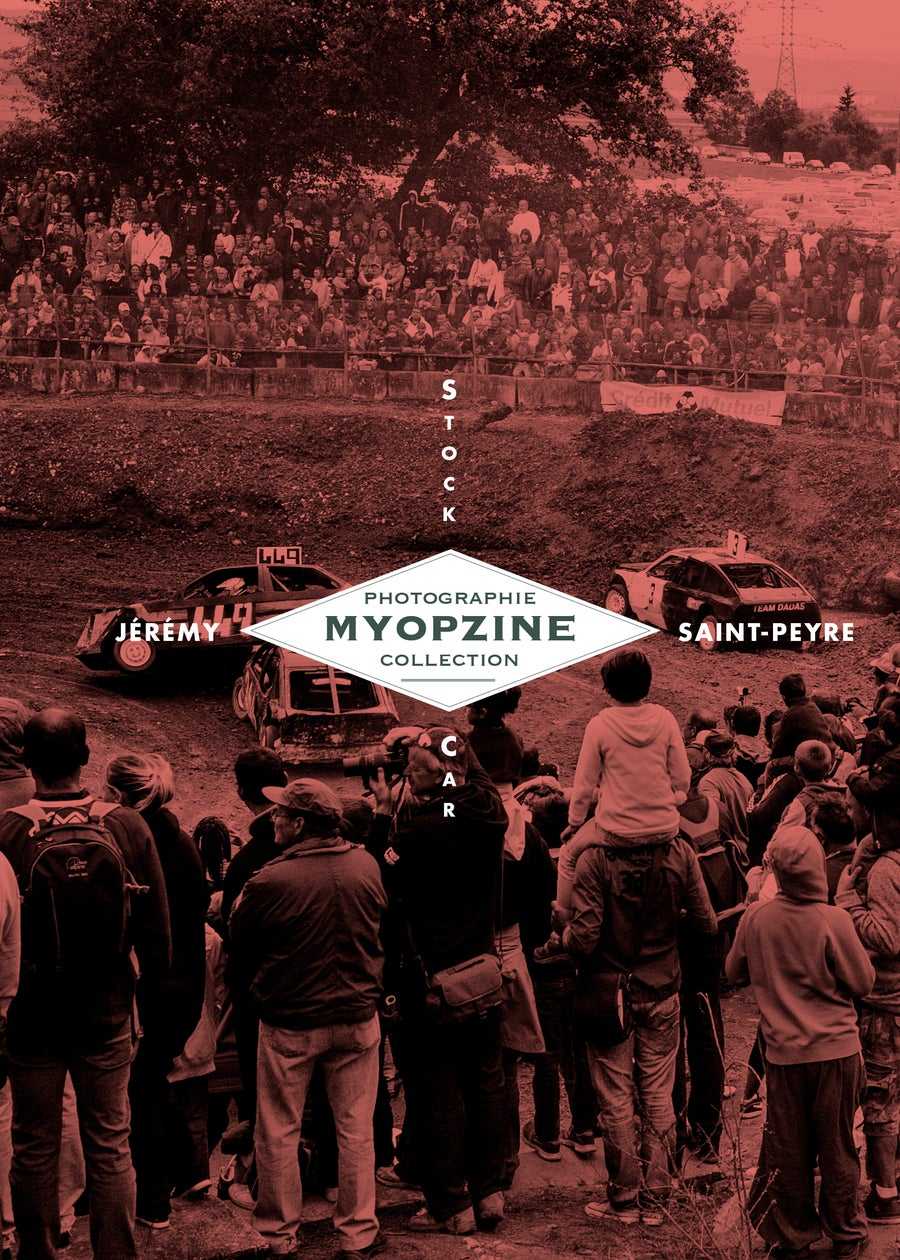 Image of MYOPZINE - Jérémy Saint-Peyre / Stock Car
