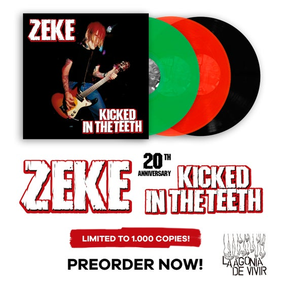 "Image of LADV98 - ZEKE ""kicked in the teeth"" LP REISSUE"