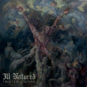 Image of Ill Natured - Twisted Visions LP
