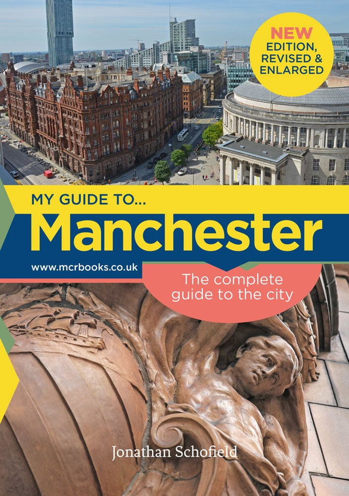 Image of Manchester: the Complete Guide to the City (2017 edition)