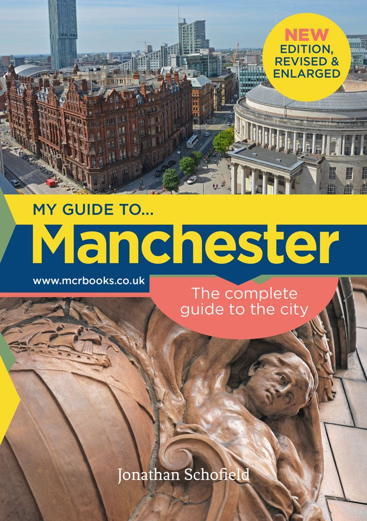 Image of Manchester: the Complete Guide to the City (2018 edition)
