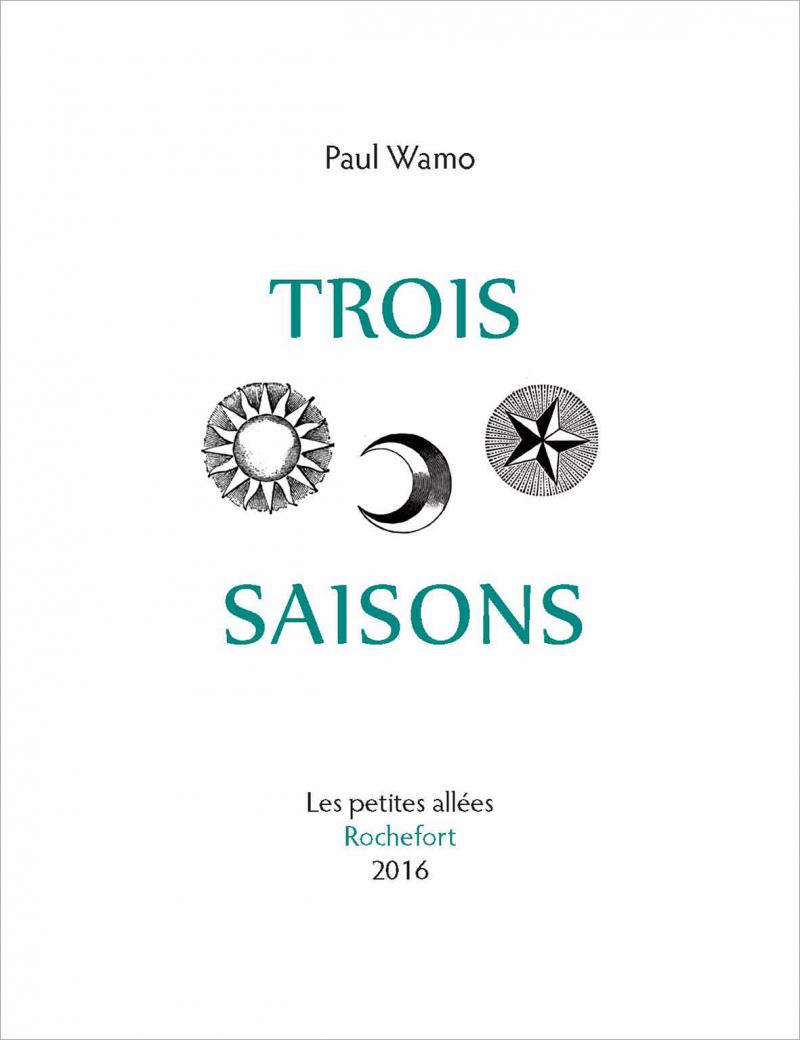 """Image of Recueil de poésie """"Trois saisons"""" - Paul WAMO"""