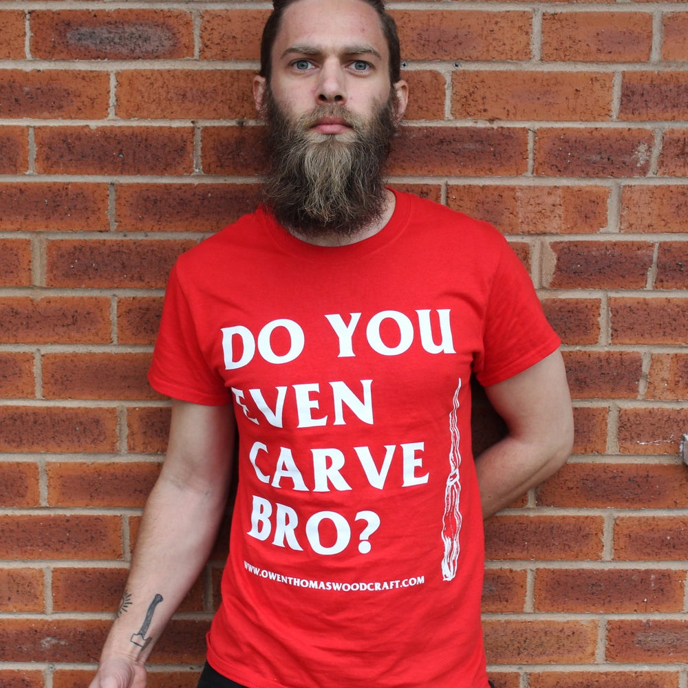 Image of Do You Even Carve Bro? t-shirt