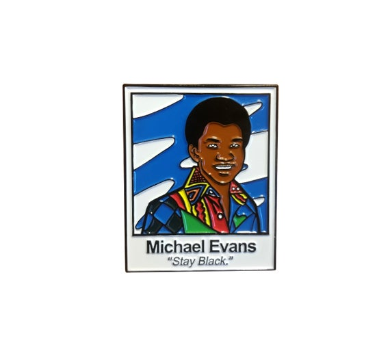 Image of [SECONDS READ DESCRIPTION] Good Times' Michael Evans Stay Black Enamel Pin