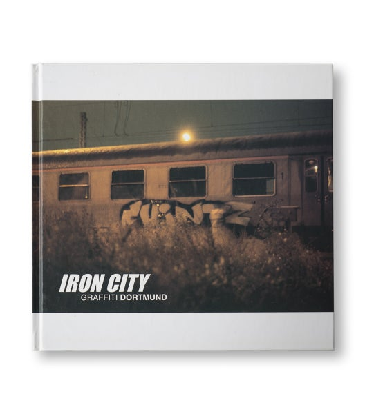 Image of Iron City - Graffiti Dortmund