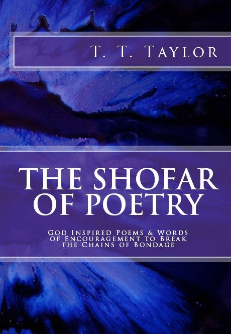 Image of The Shofar of Poetry, God Inspired Poems & Words of Encouragement to Break the Chains of Bondage