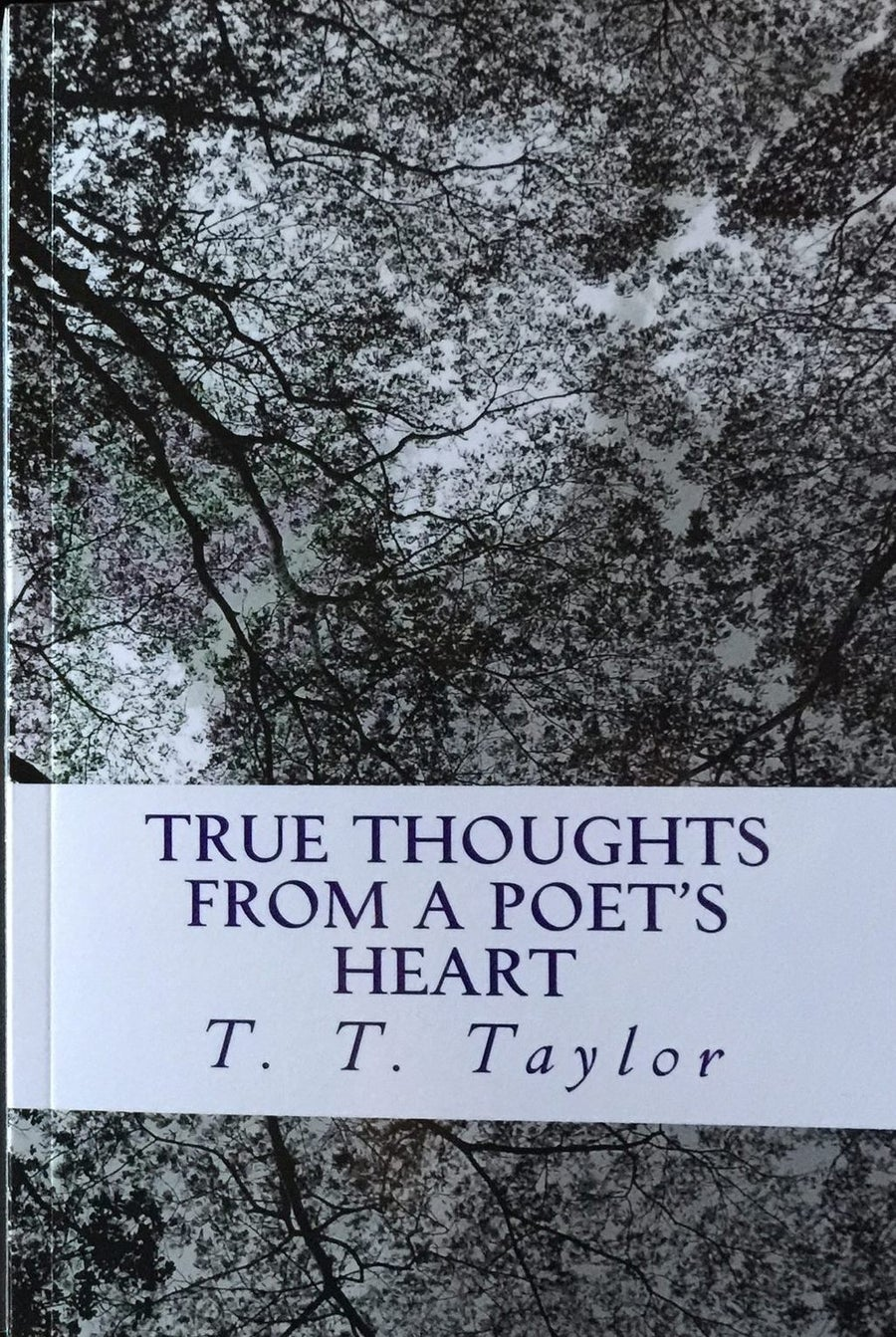 Image of True Thoughts From a Poet's Heart